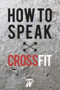how to speak crossfit